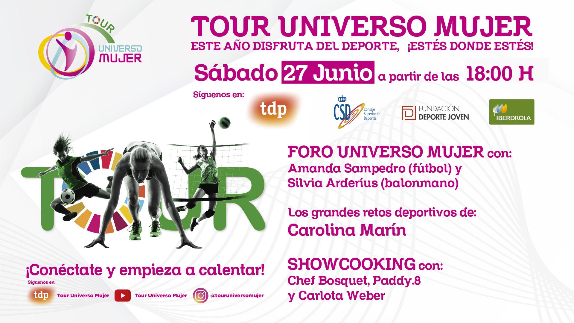 Carolina Marín, Amanda Sampedro y Silvia Arderíus, protagonistas del segundo programa del Tour Universo Mujer
